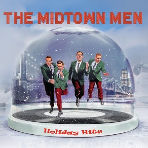 The Midtown Men - Holiday Hits